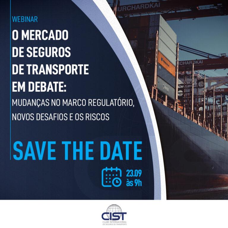 CIST debaterá 'Mudanças do Marco Regulatório e os novos desafios de seguros de Transporte'
